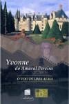 R Yvonne-do-Amaral-Pereira---O-Voo-de-uma-Alma-